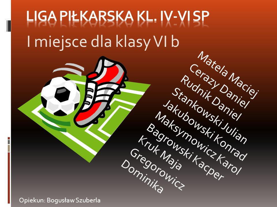 LiGA PIŁKARSKA KL. IV-VI SP
