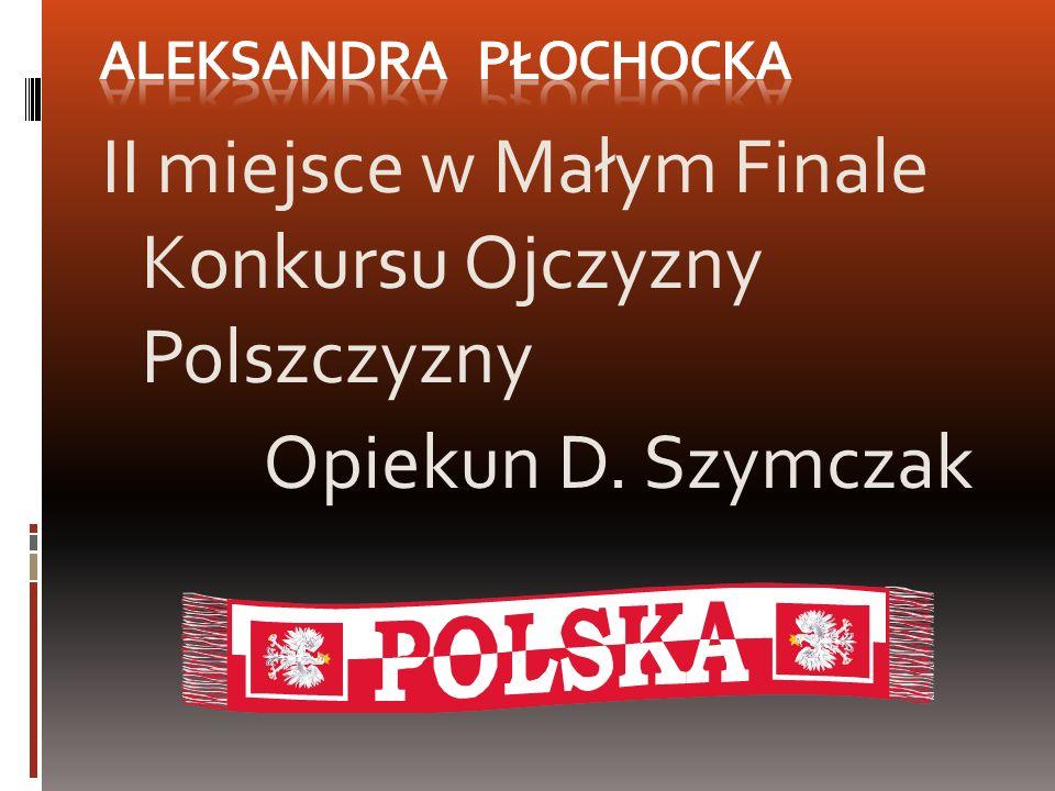 II miejsce w Małym Finale Konkursu Ojczyzny Polszczyzny