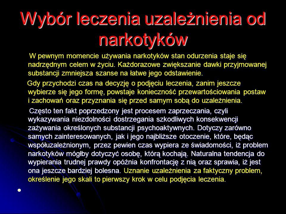 Wybór leczenia uzależnienia od narkotyków
