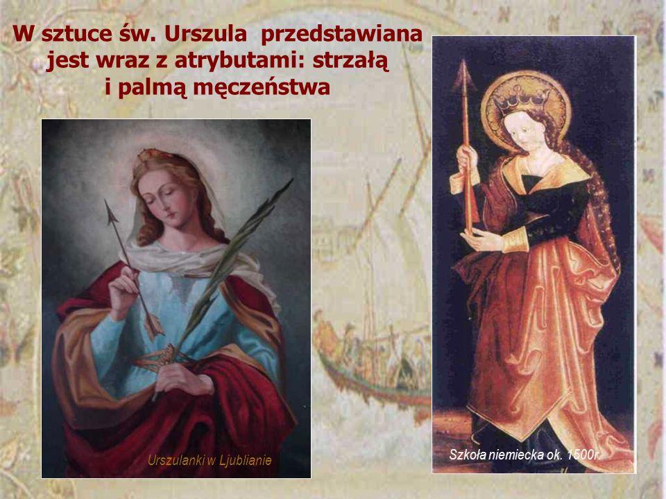 W sztuce św. Urszula przedstawiana jest wraz z atrybutami: strzałą