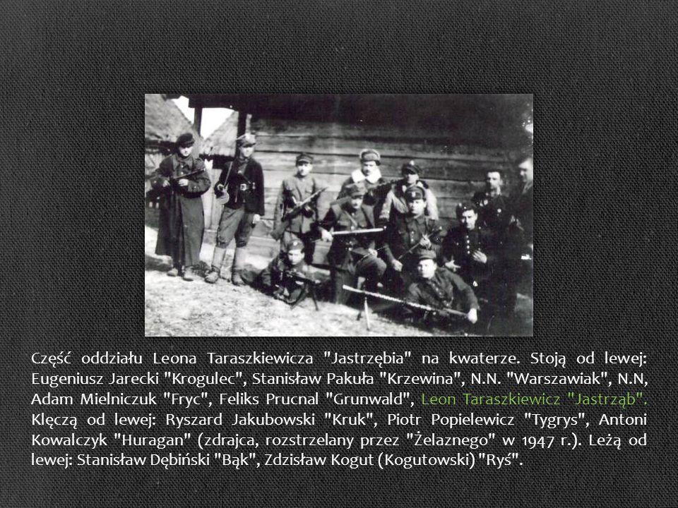 Część oddziału Leona Taraszkiewicza Jastrzębia na kwaterze