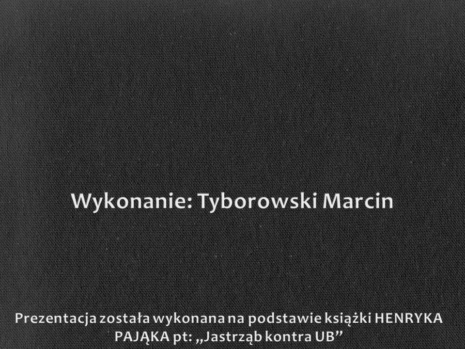 Wykonanie: Tyborowski Marcin