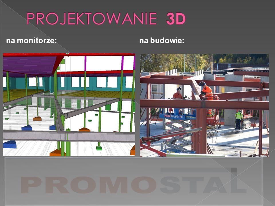 PROJEKTOWANIE 3D na monitorze: na budowie: