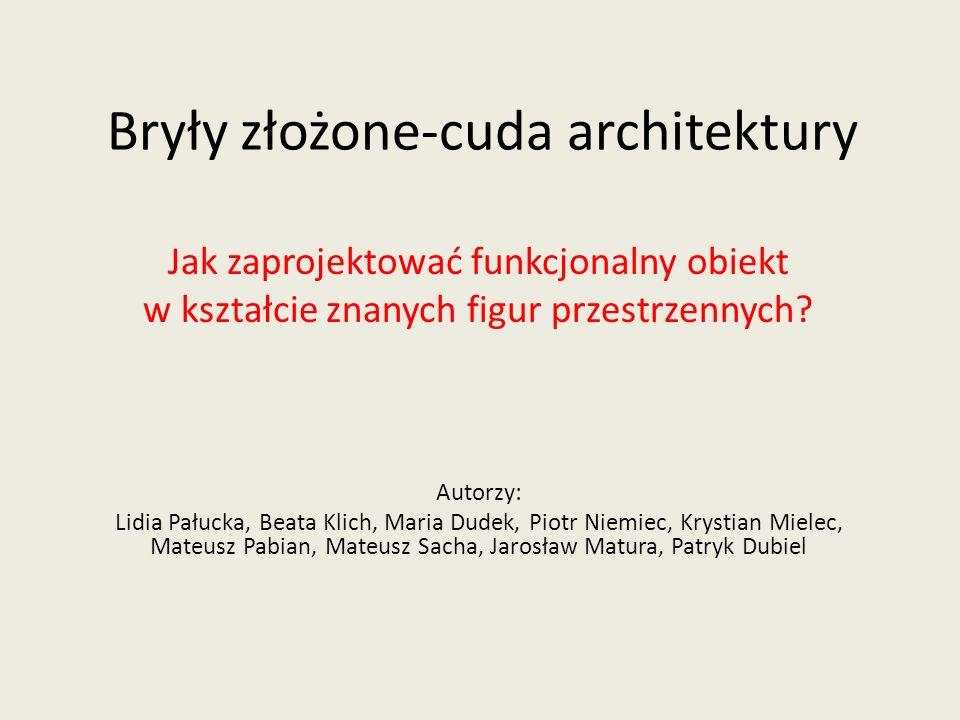 Bryły złożone-cuda architektury