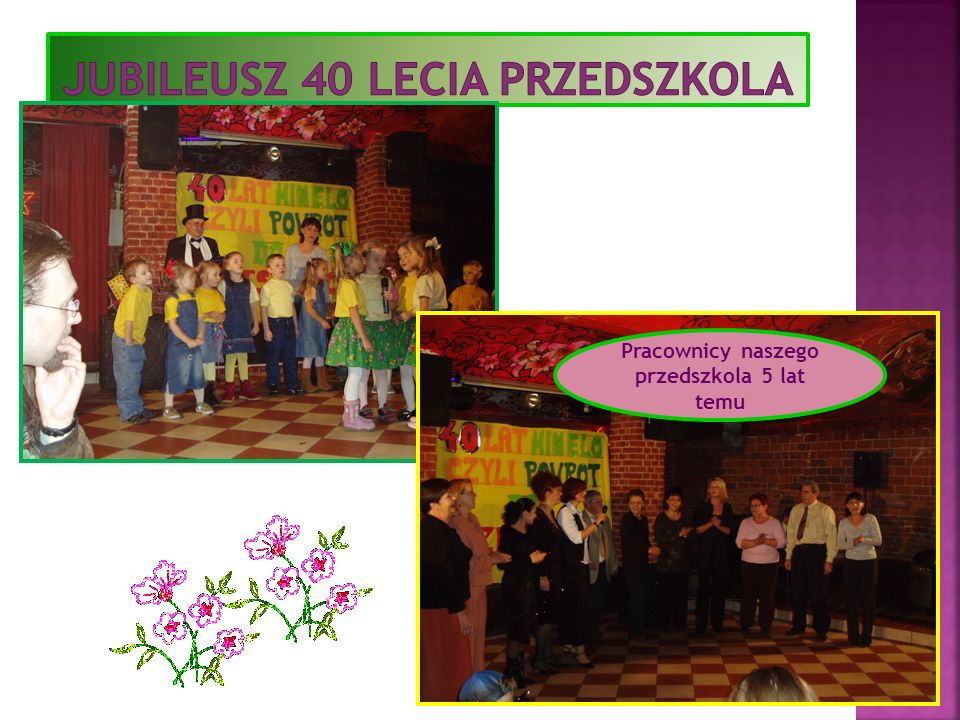 Jubileusz 40 lecia przedszkola