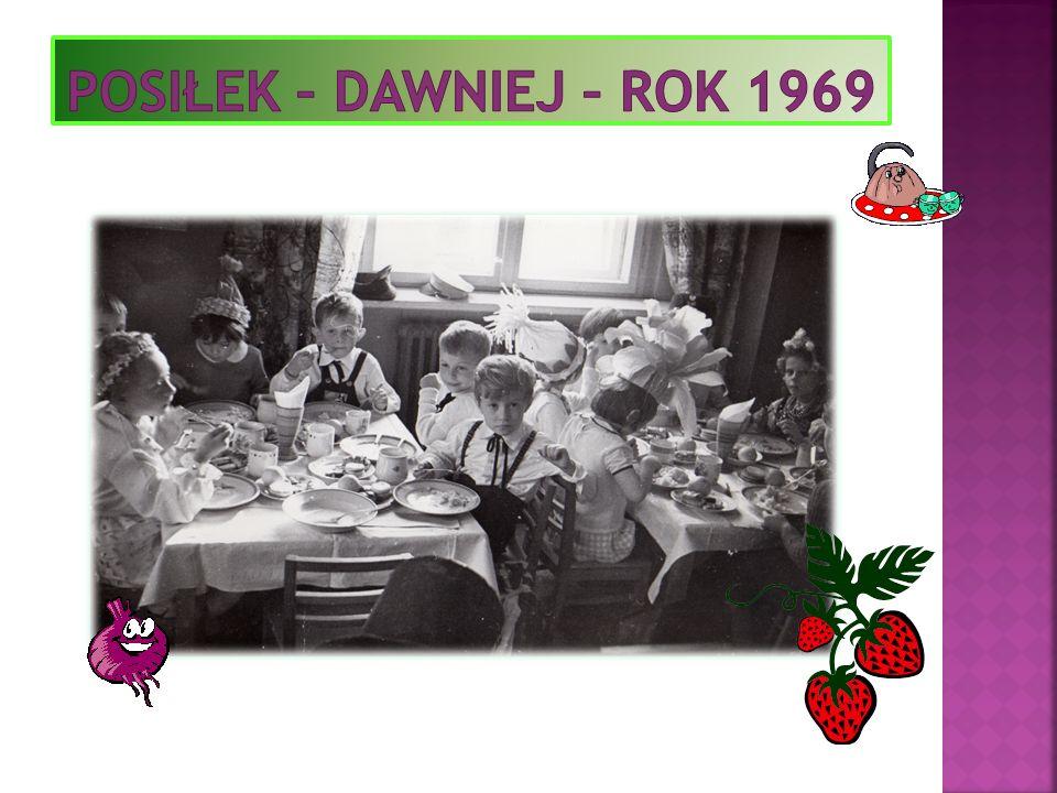 Posiłek – dawniej – rok 1969
