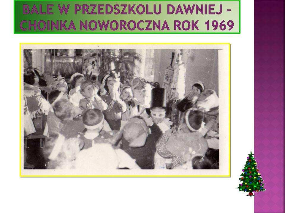 Bale w przedszkolu dawniej – choinka noworoczna rok 1969