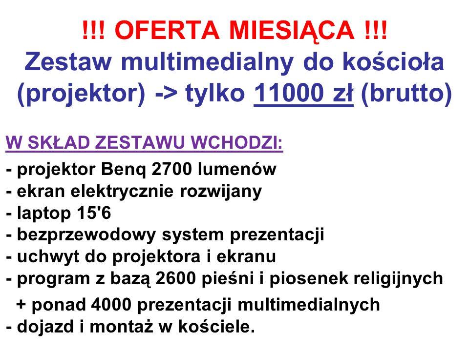 !!! OFERTA MIESIĄCA !!! Zestaw multimedialny do kościoła (projektor) -> tylko 11000 zł (brutto)