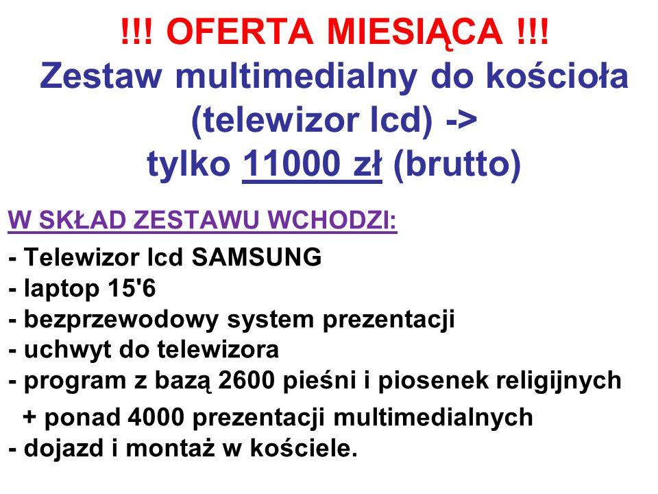 !!! OFERTA MIESIĄCA !!! Zestaw multimedialny do kościoła (telewizor lcd) -> tylko 11000 zł (brutto)