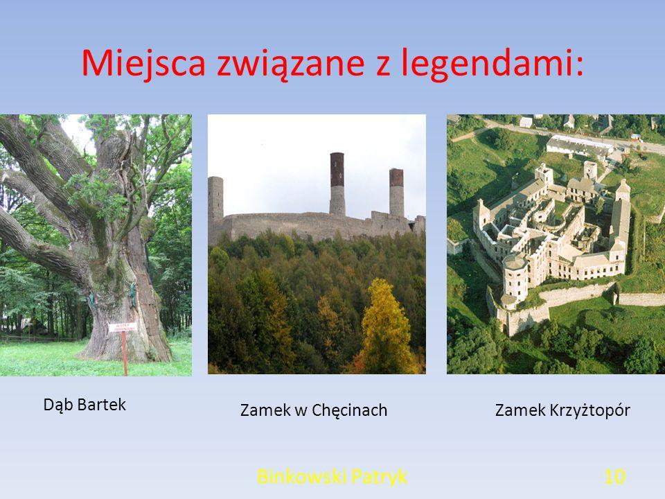 Miejsca związane z legendami: