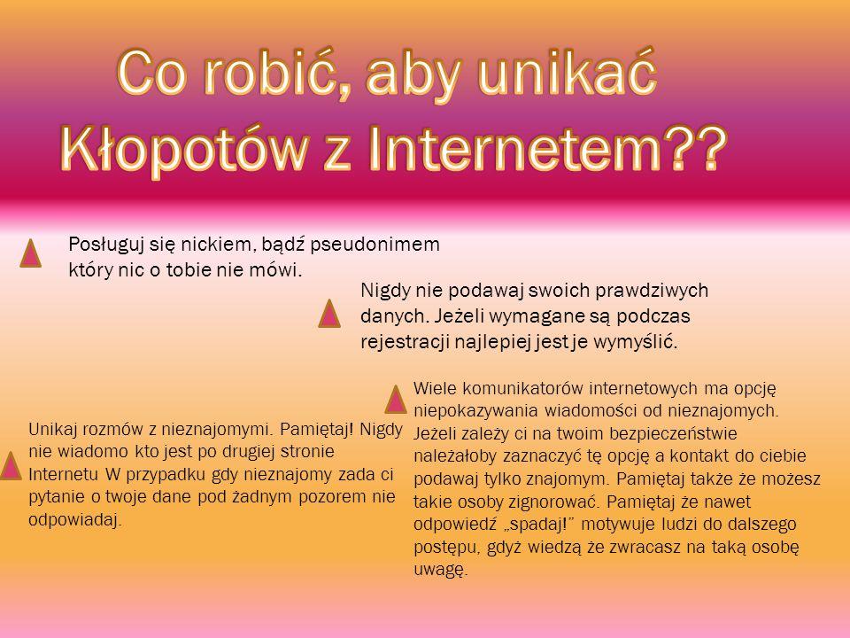 Co robić, aby unikać Kłopotów z Internetem