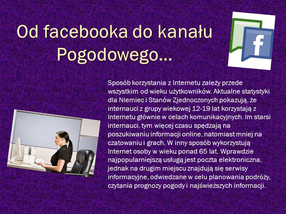 Od facebooka do kanału Pogodowego…