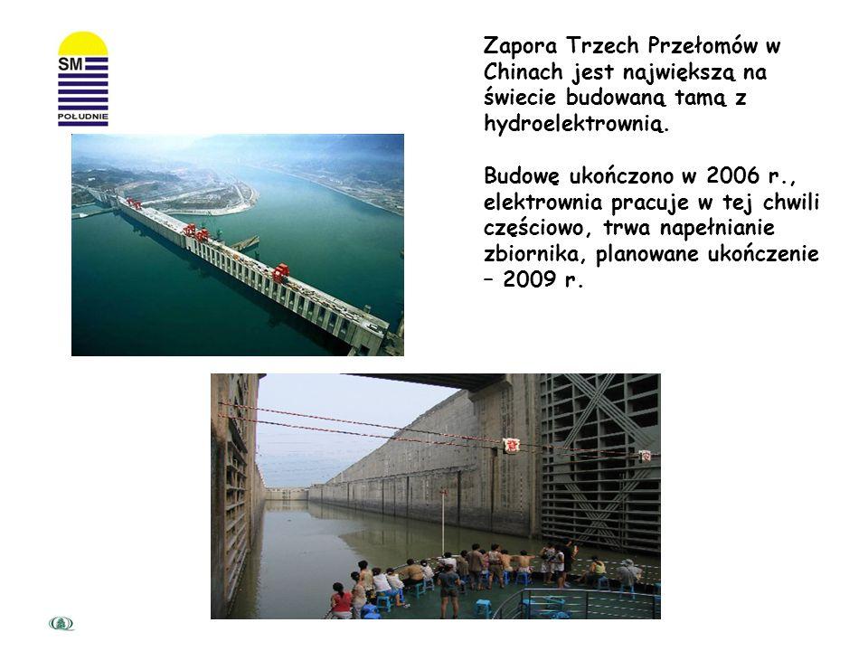Zapora Trzech Przełomów w Chinach jest największą na świecie budowaną tamą z hydroelektrownią.