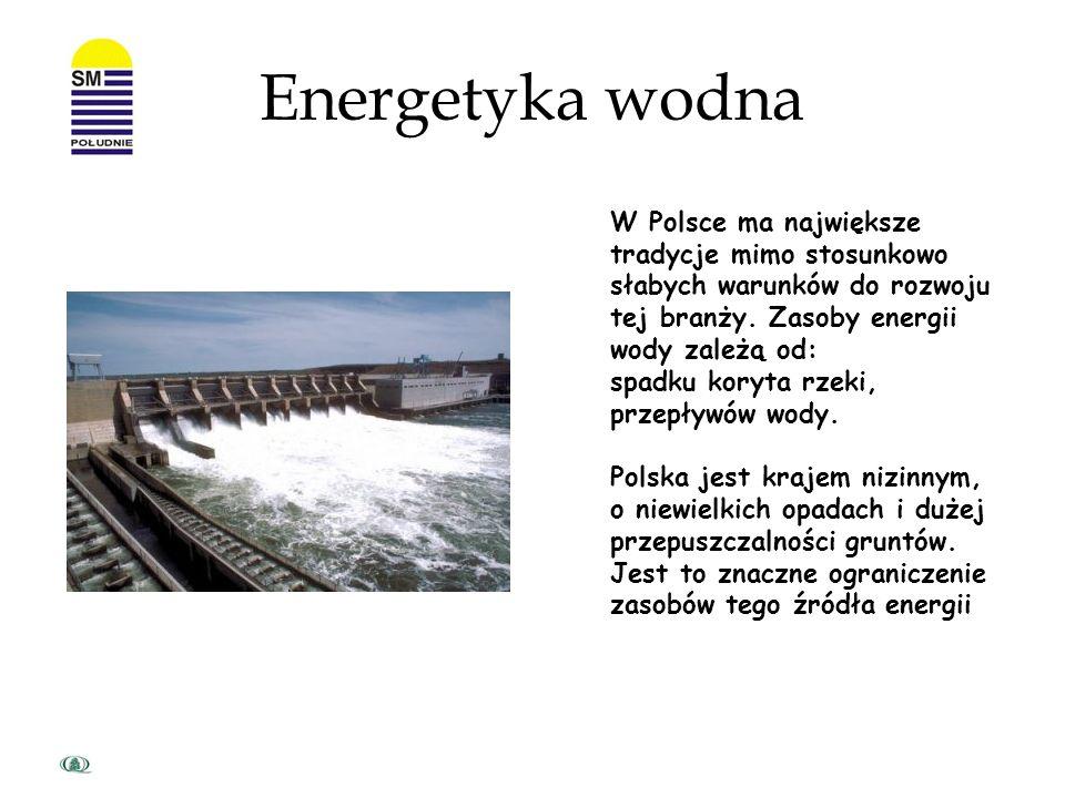 Energetyka wodna W Polsce ma największe tradycje mimo stosunkowo słabych warunków do rozwoju tej branży. Zasoby energii wody zależą od: