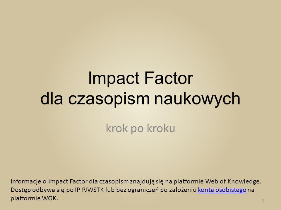 Impact Factor dla czasopism naukowych