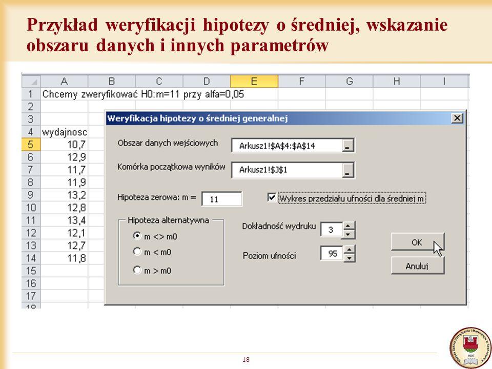Przykład weryfikacji hipotezy o średniej, wskazanie obszaru danych i innych parametrów
