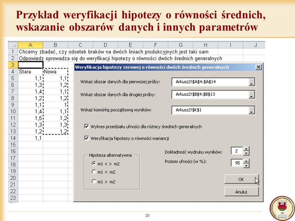 Przykład weryfikacji hipotezy o równości średnich, wskazanie obszarów danych i innych parametrów