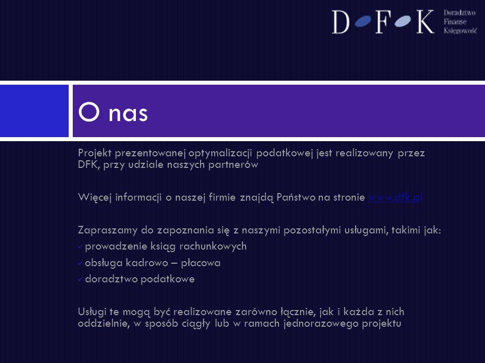 O nas Projekt prezentowanej optymalizacji podatkowej jest realizowany przez DFK, przy udziale naszych partnerów.