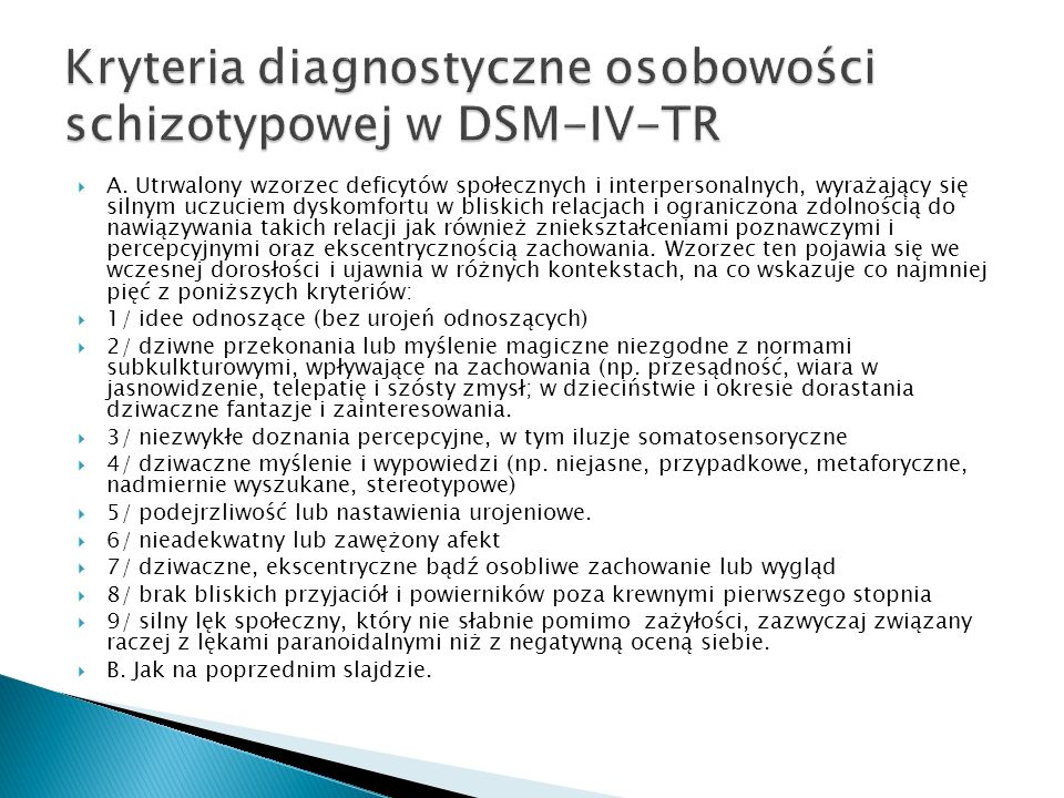 Kryteria diagnostyczne osobowości schizotypowej w DSM-IV-TR
