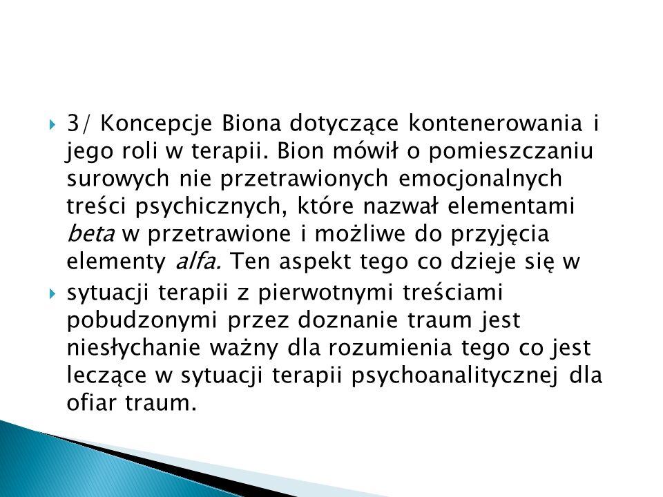 3/ Koncepcje Biona dotyczące kontenerowania i jego roli w terapii