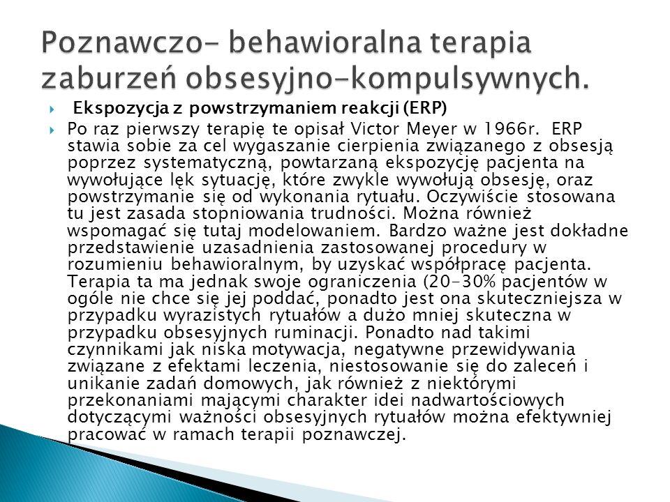 Poznawczo- behawioralna terapia zaburzeń obsesyjno-kompulsywnych.