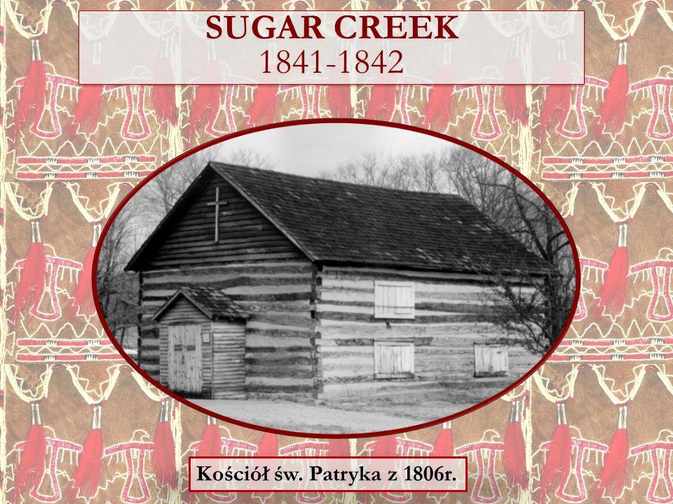 SUGAR CREEK 1841-1842 Kościół św. Patryka z 1806r.