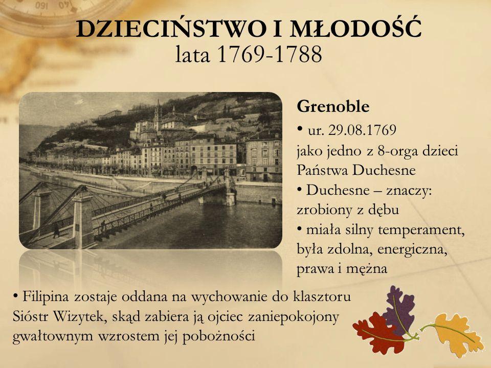 DZIECIŃSTWO I MŁODOŚĆ lata 1769-1788