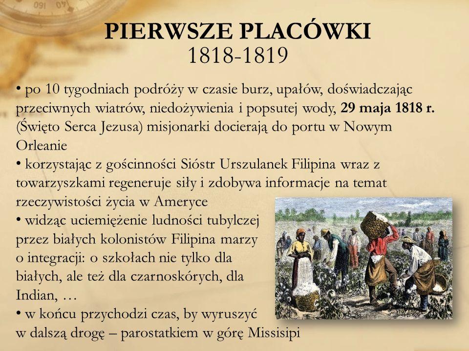 PIERWSZE PLACÓWKI 1818-1819