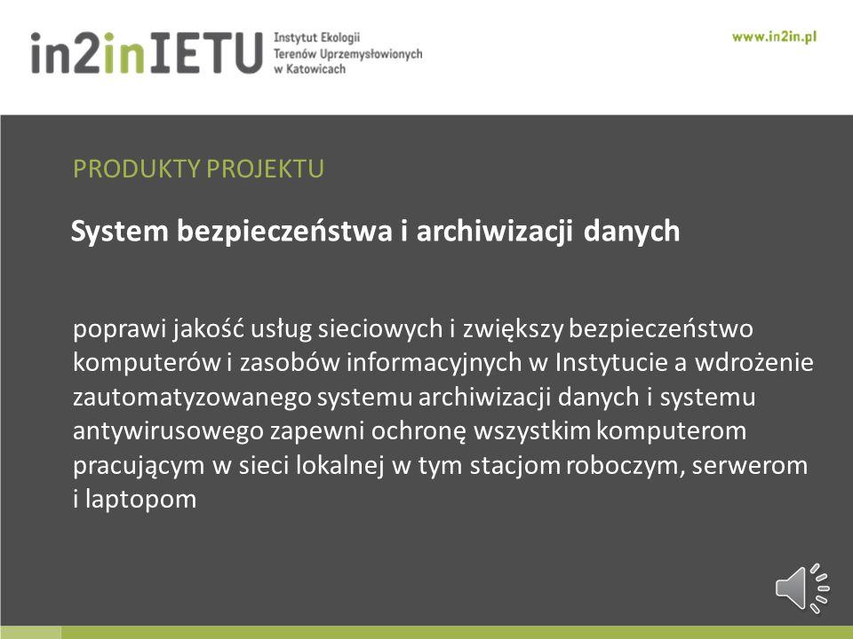 System bezpieczeństwa i archiwizacji danych
