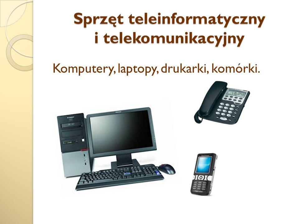 Sprzęt teleinformatyczny i telekomunikacyjny