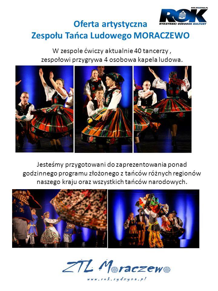 Zespołu Tańca Ludowego MORACZEWO
