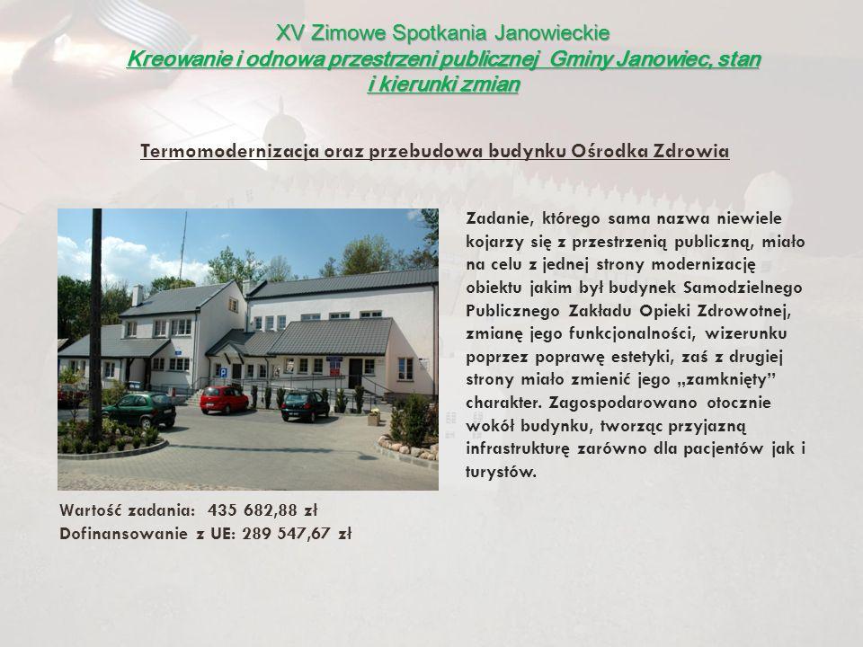 Termomodernizacja oraz przebudowa budynku Ośrodka Zdrowia
