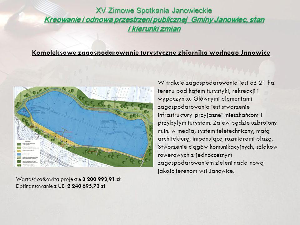 Kompleksowe zagospodarowanie turystyczne zbiornika wodnego Janowice