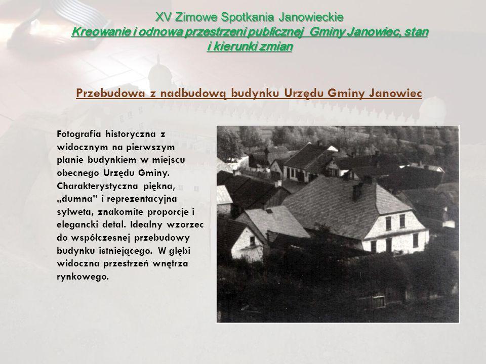 Przebudowa z nadbudową budynku Urzędu Gminy Janowiec
