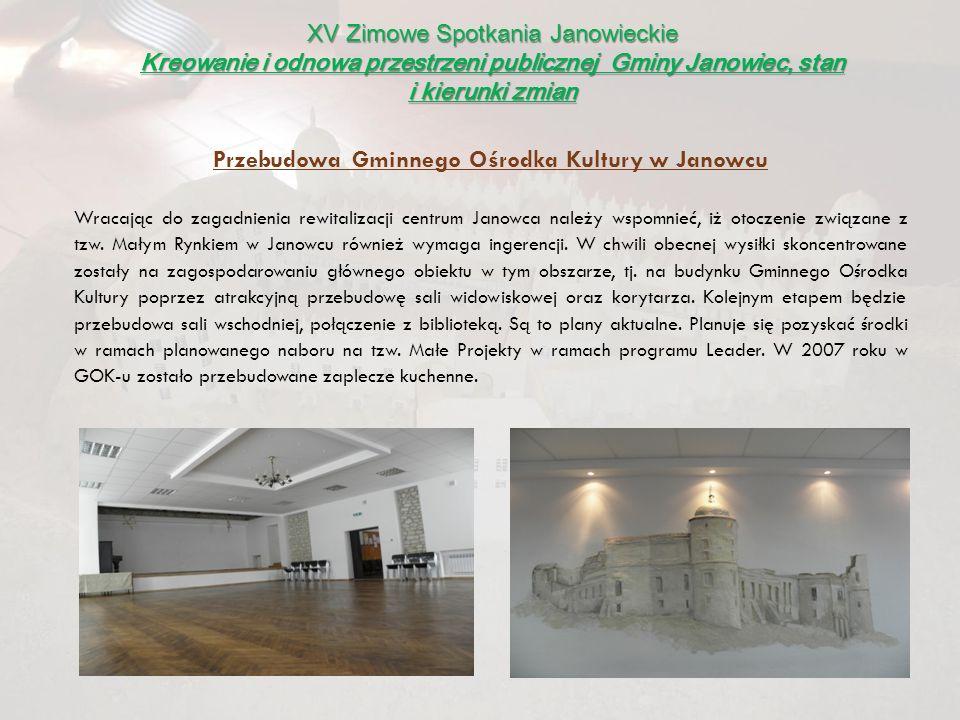 Przebudowa Gminnego Ośrodka Kultury w Janowcu