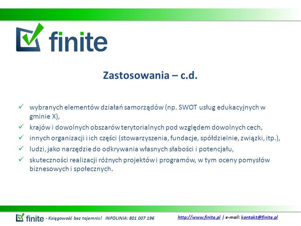 Zastosowania – c.d. wybranych elementów działań samorządów (np. SWOT usług edukacyjnych w gminie X),