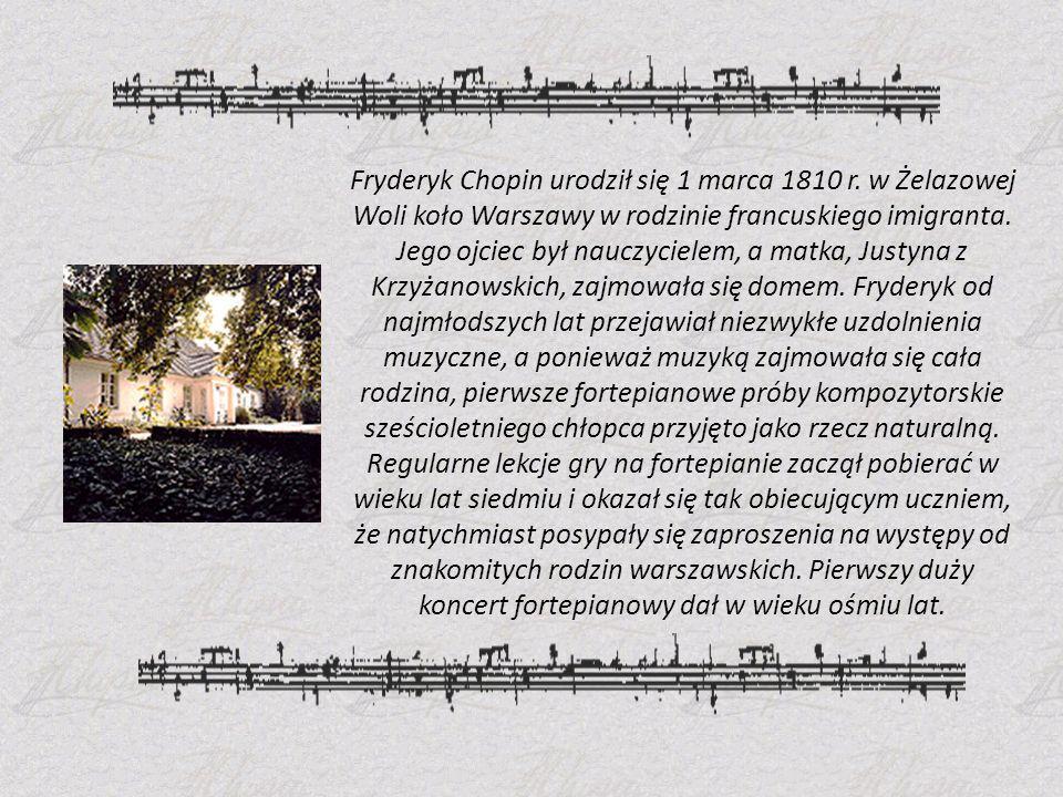 Fryderyk Chopin urodził się 1 marca 1810 r