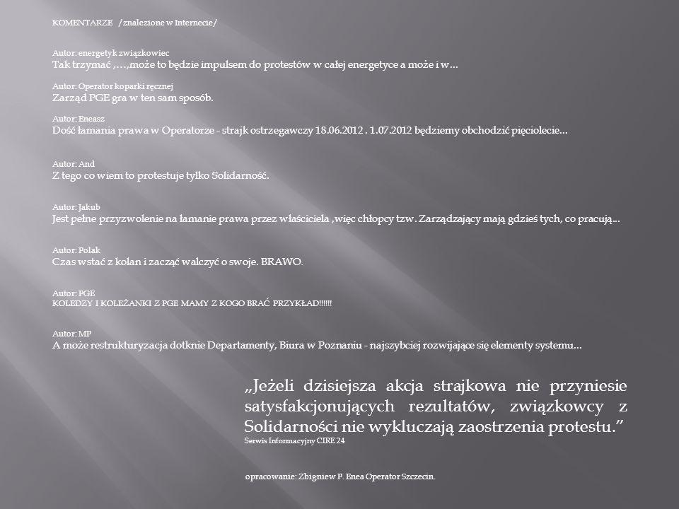 KOMENTARZE /znalezione w Internecie/