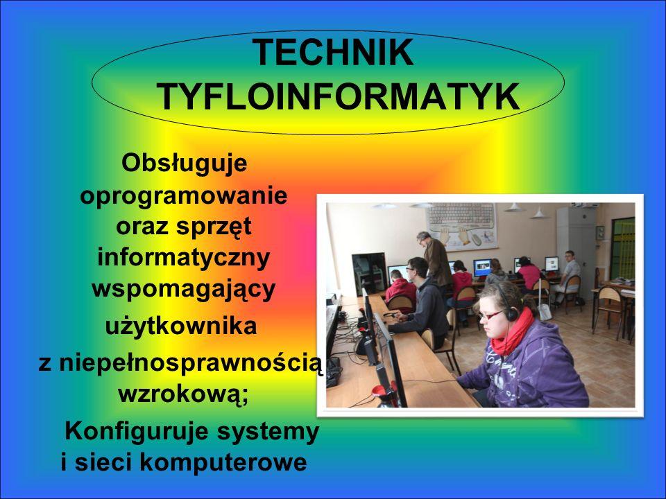 TECHNIK TYFLOINFORMATYK