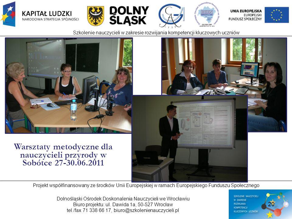 Warsztaty metodyczne dla nauczycieli przyrody w Sobótce 27-30.06.2011