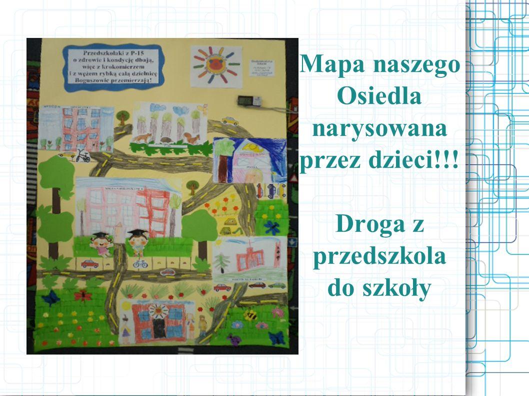 Mapa naszego Osiedla narysowana przez dzieci