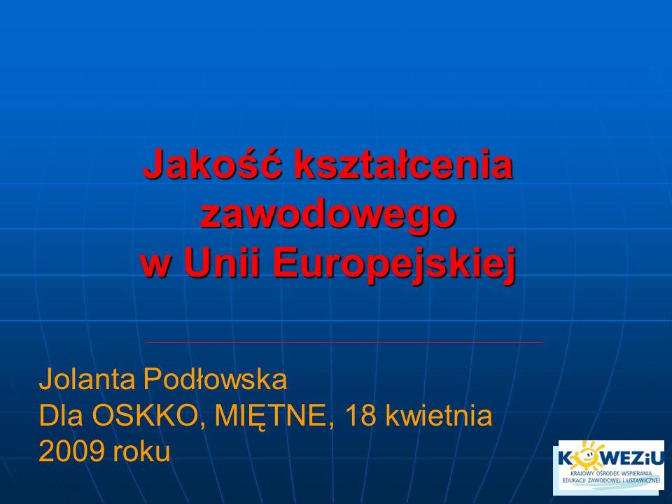 Jakość kształcenia zawodowego w Unii Europejskiej