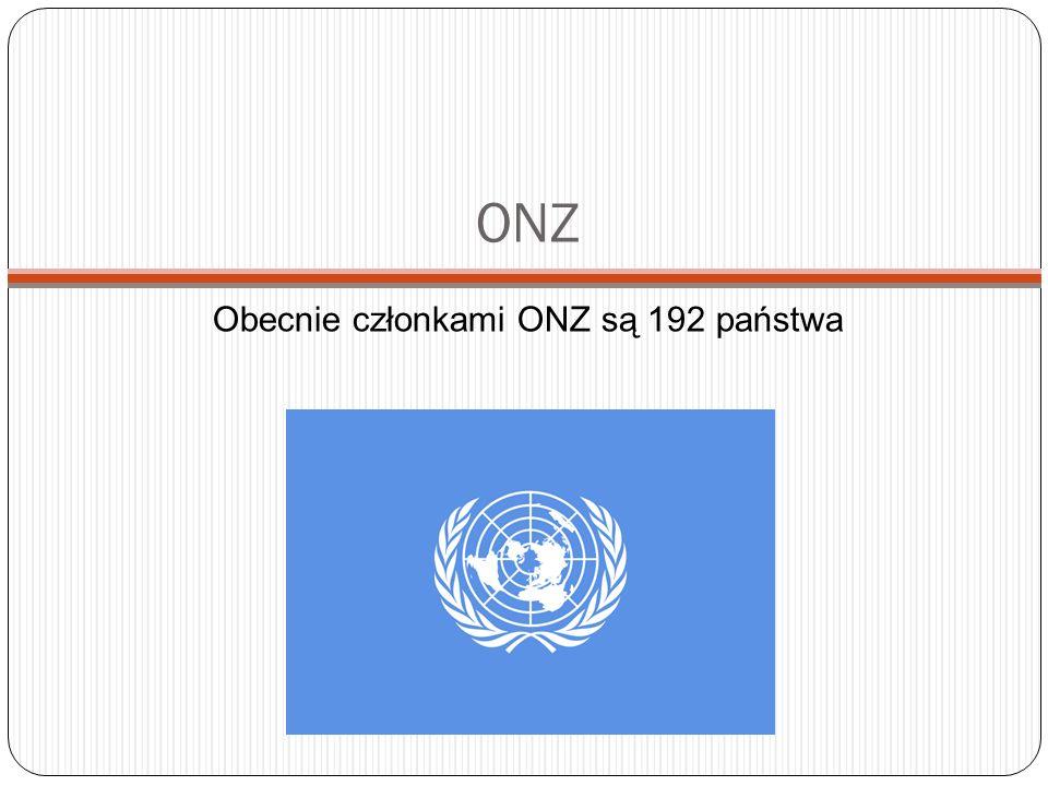 Obecnie członkami ONZ są 192 państwa