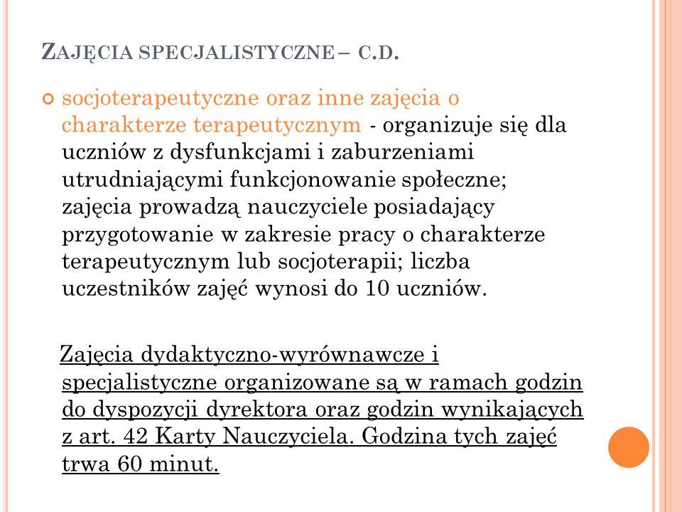 Zajęcia specjalistyczne – c.d.