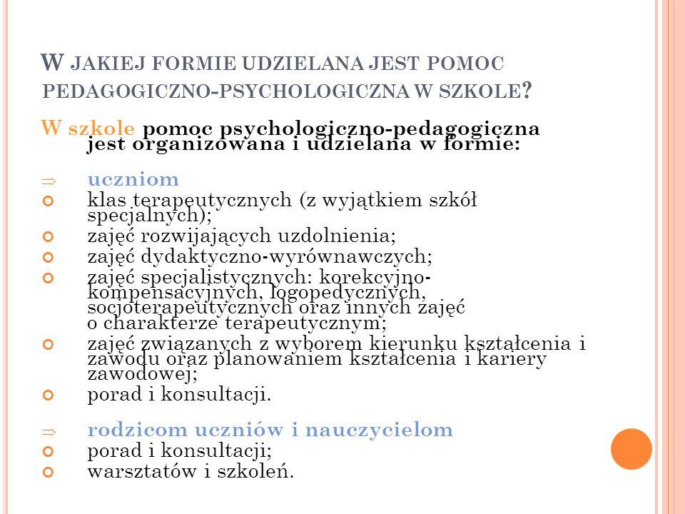 W jakiej formie udzielana jest pomoc pedagogiczno-psychologiczna w szkole