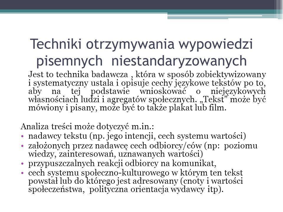 Techniki otrzymywania wypowiedzi pisemnych niestandaryzowanych