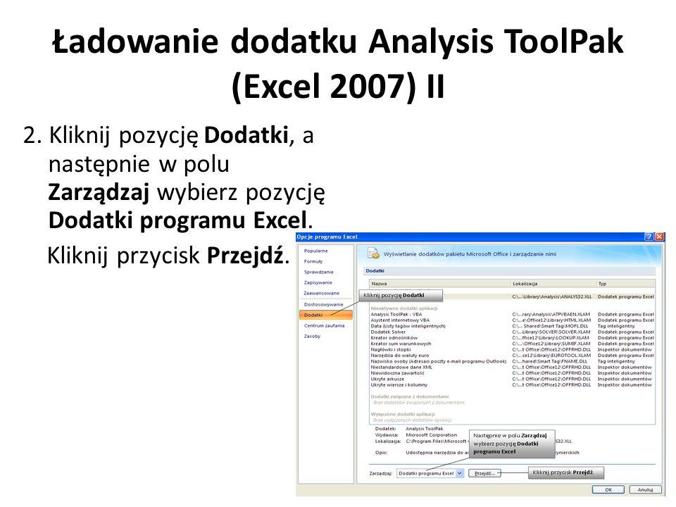 Ładowanie dodatku Analysis ToolPak (Excel 2007) II