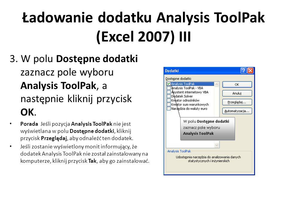 Ładowanie dodatku Analysis ToolPak (Excel 2007) III