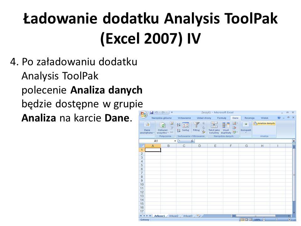 Ładowanie dodatku Analysis ToolPak (Excel 2007) IV