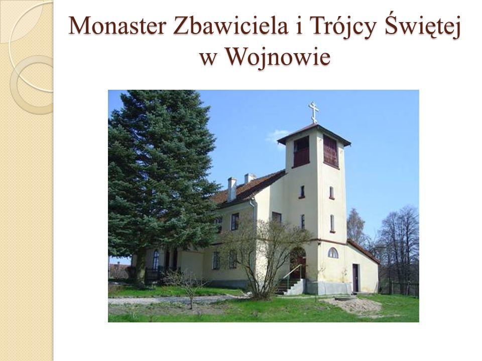 Monaster Zbawiciela i Trójcy Świętej w Wojnowie